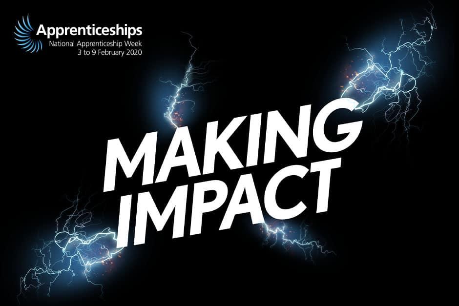 National Apprenticeship Week 2020 - Making Impact