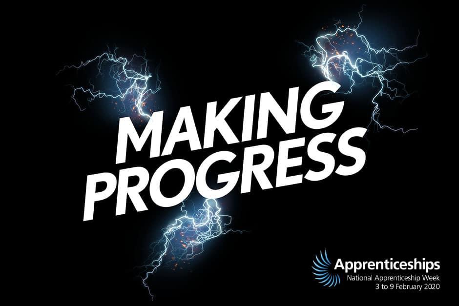 National Apprenticeship Week 2020 - Making Progress