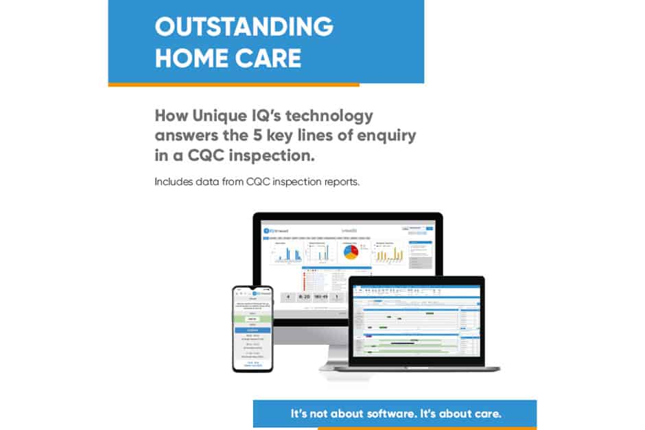 Unique IQ's guide to Outstanding home care